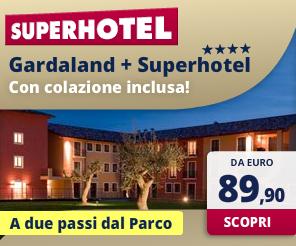Superhotel a 2 passi da Gardaland
